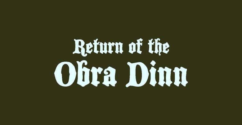 Return of Obra Dinn